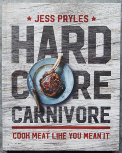 Hard Core Carnivore by Jess Pryles